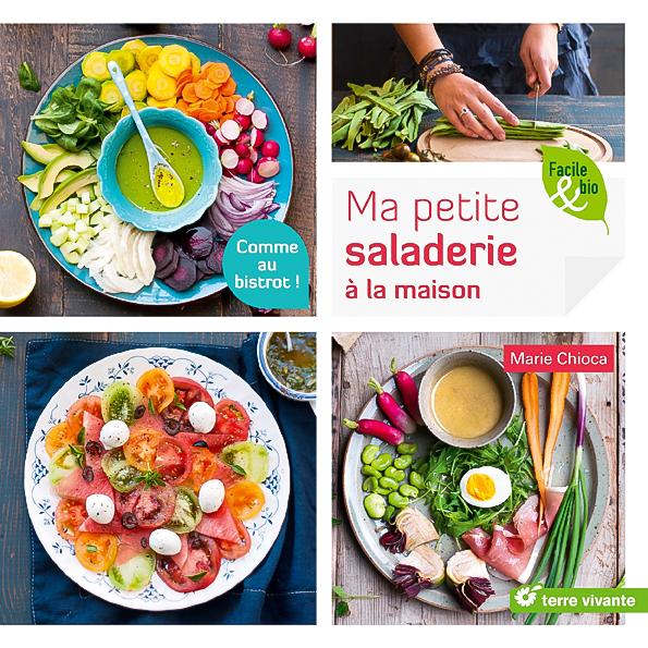 Ma petite saladerie à la maison, Marie Chioca, Terre Vivante